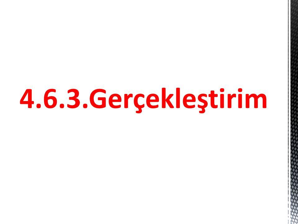 4.6.3.Gerçekleştirim