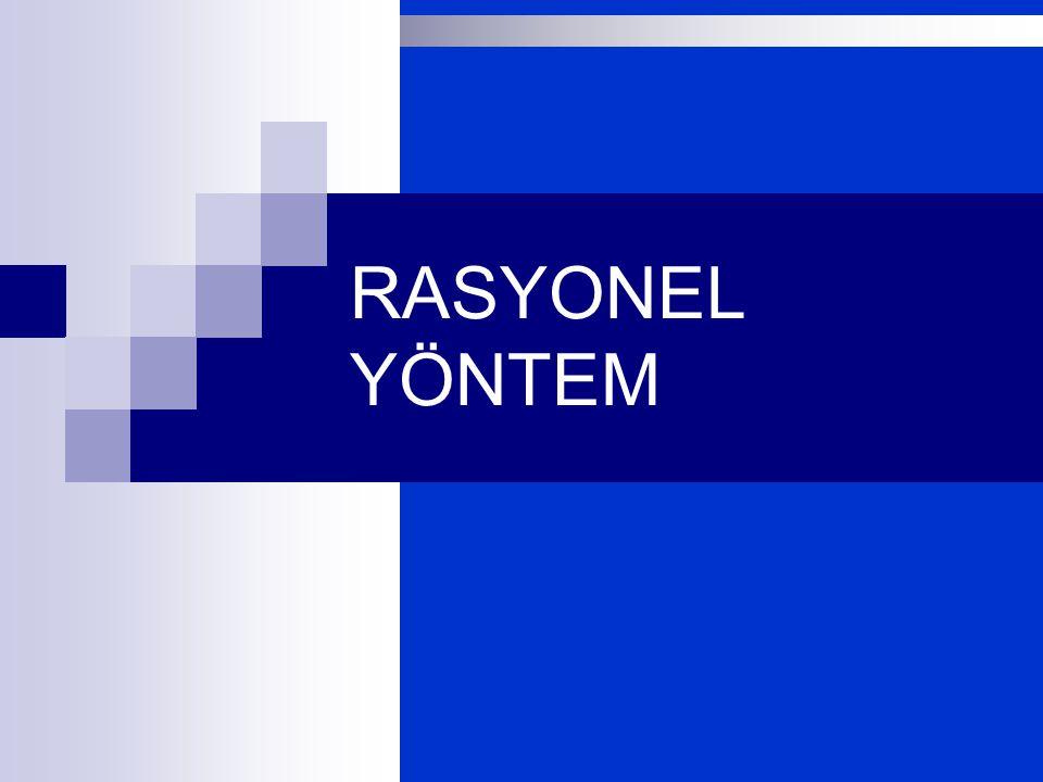 RASYONEL YÖNTEM