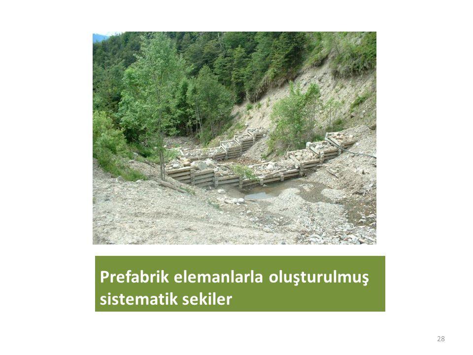 Prefabrik elemanlarla oluşturulmuş sistematik sekiler