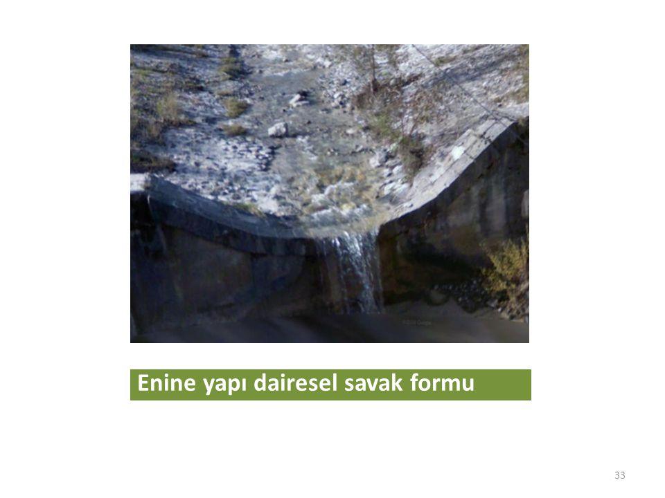 Enine yapı dairesel savak formu