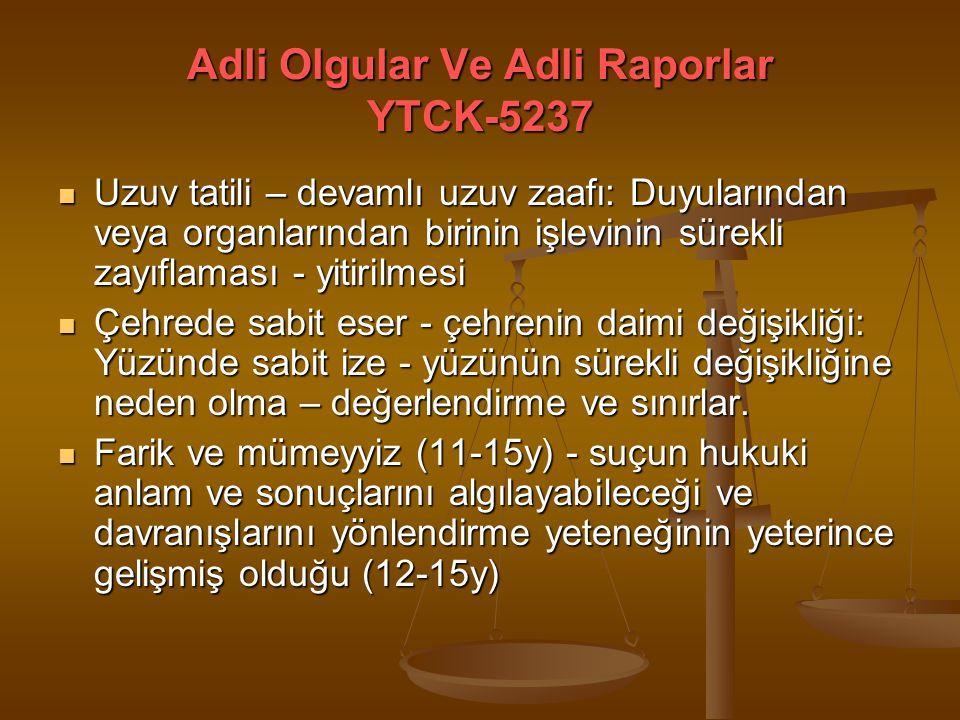 Adli Olgular Ve Adli Raporlar YTCK-5237