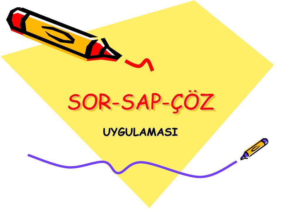 SOR-SAP-ÇÖZ UYGULAMASI