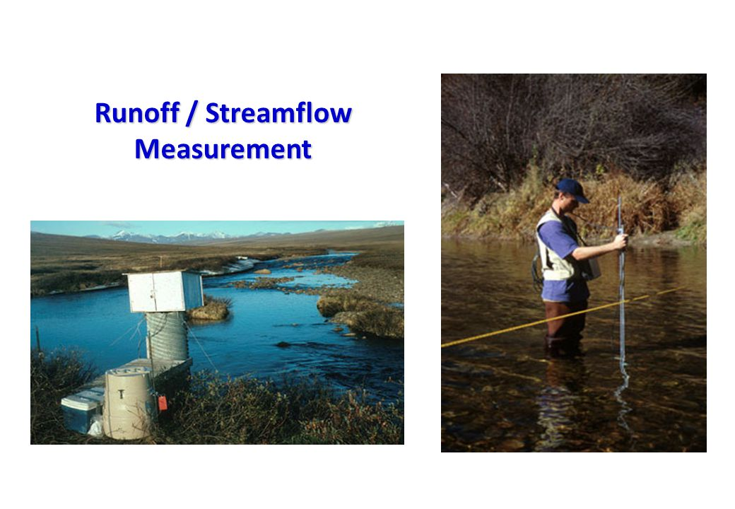 Runoff / Streamflow Measurement