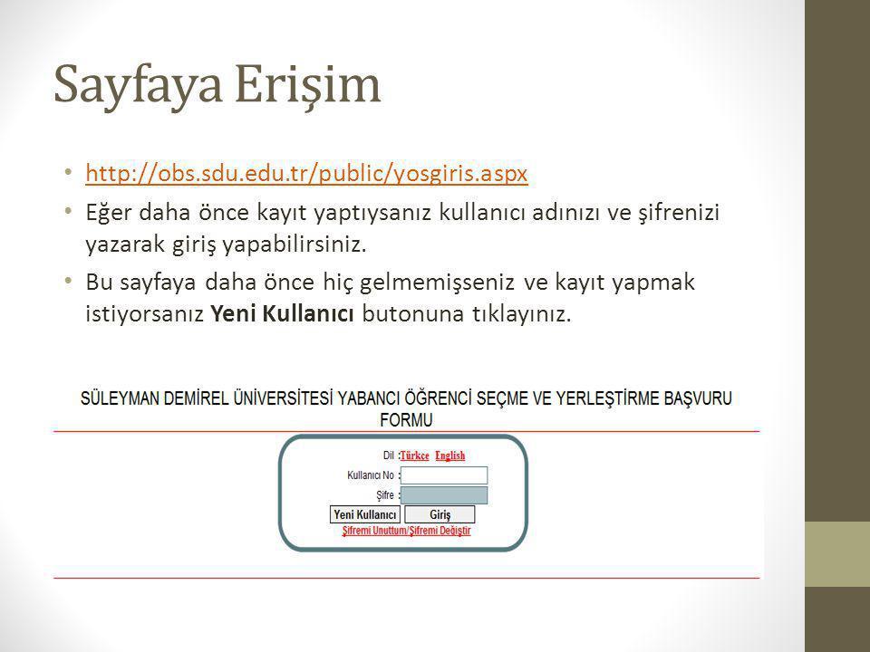 Sayfaya Erişim http://obs.sdu.edu.tr/public/yosgiris.aspx