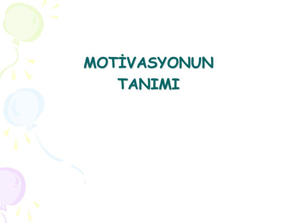 MOTİVASYONUN TANIMI