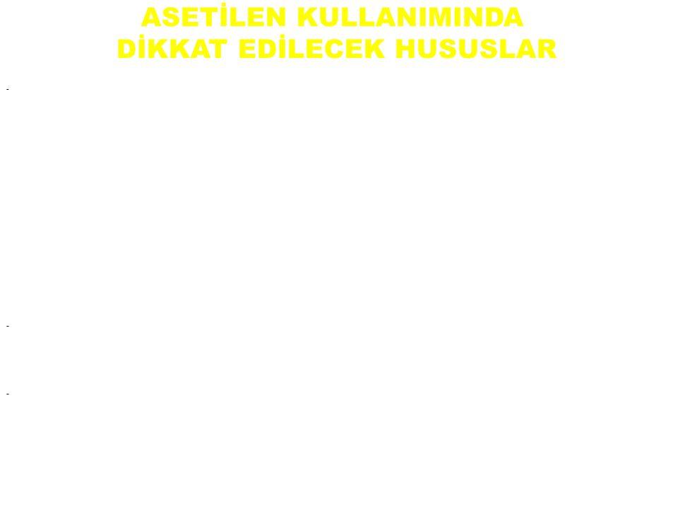 ASETİLEN KULLANIMINDA DİKKAT EDİLECEK HUSUSLAR