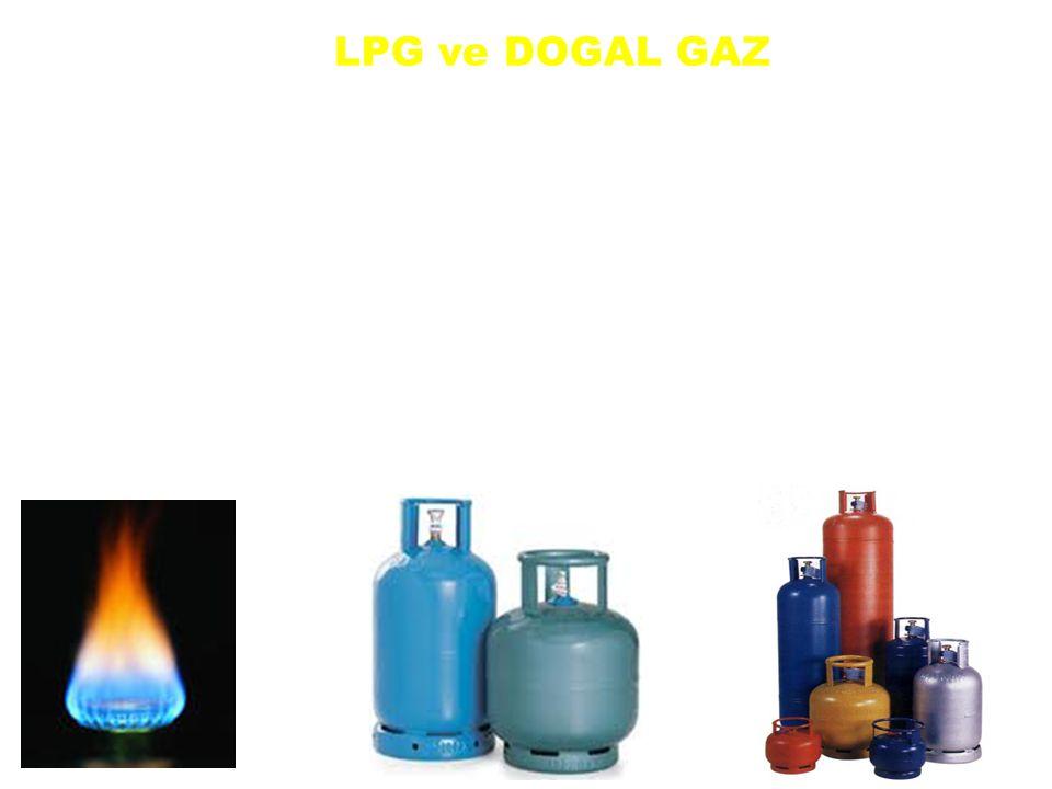 LPG ve DOGAL GAZ