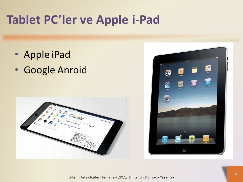 Tablet PC'ler ve Apple i-Pad