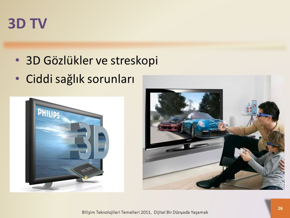 Bilişim Teknolojileri Temelleri 2011, Dijital Bir Dünyada Yaşamak