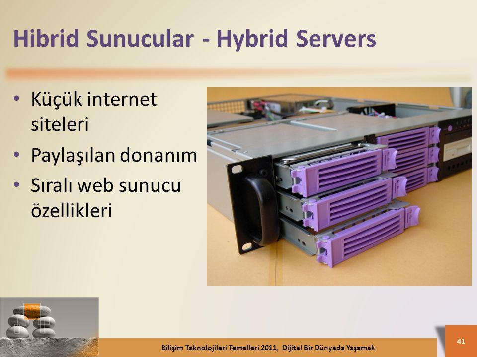 Hibrid Sunucular - Hybrid Servers