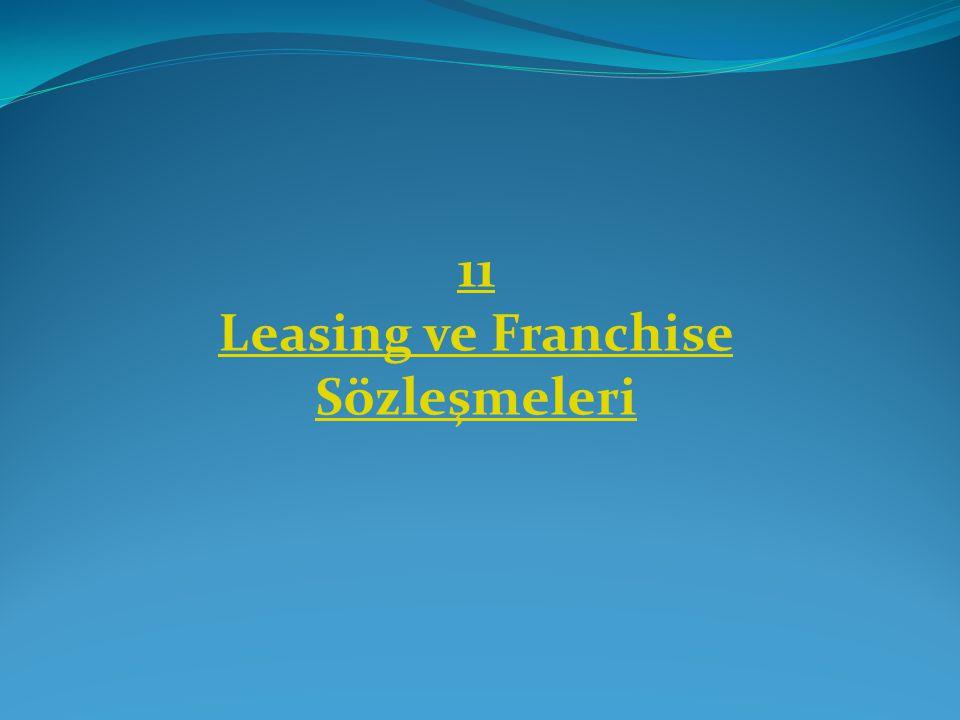 Leasing ve Franchise Sözleşmeleri