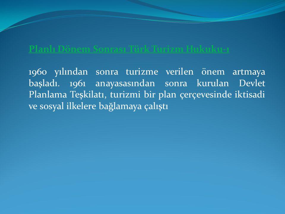 Planlı Dönem Sonrası Türk Turizm Hukuku-1