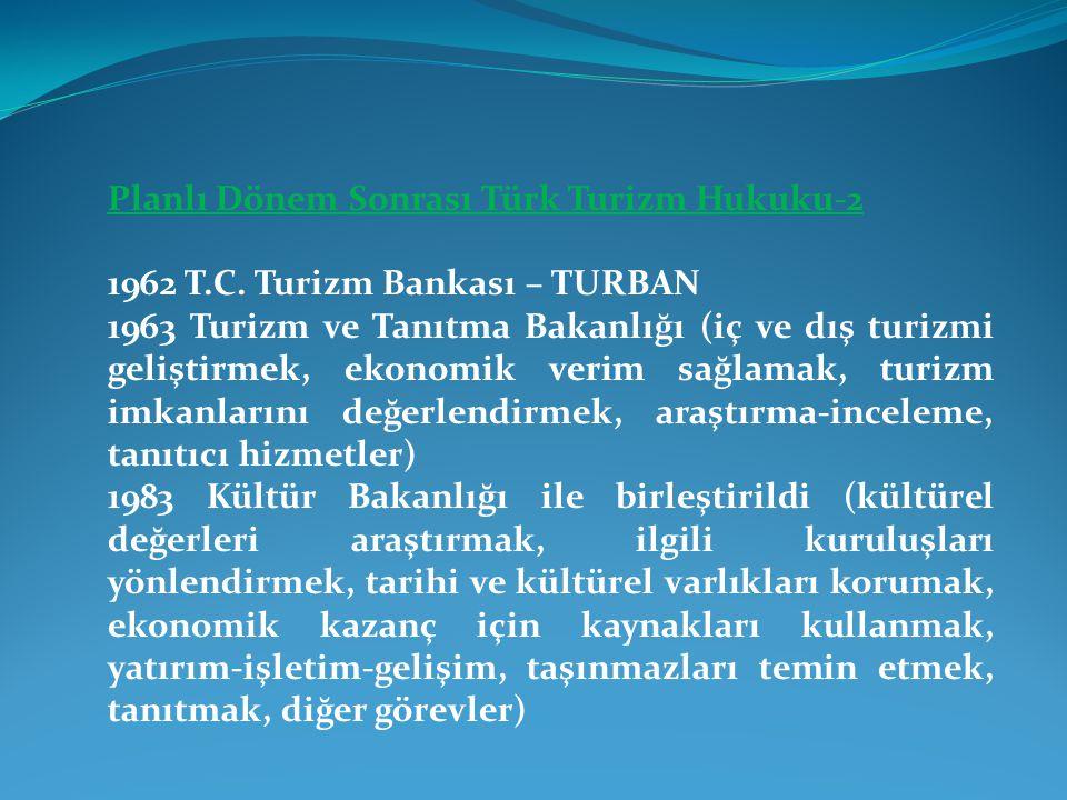 Planlı Dönem Sonrası Türk Turizm Hukuku-2