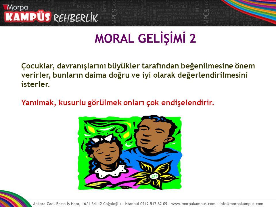 MORAL GELİŞİMİ 2