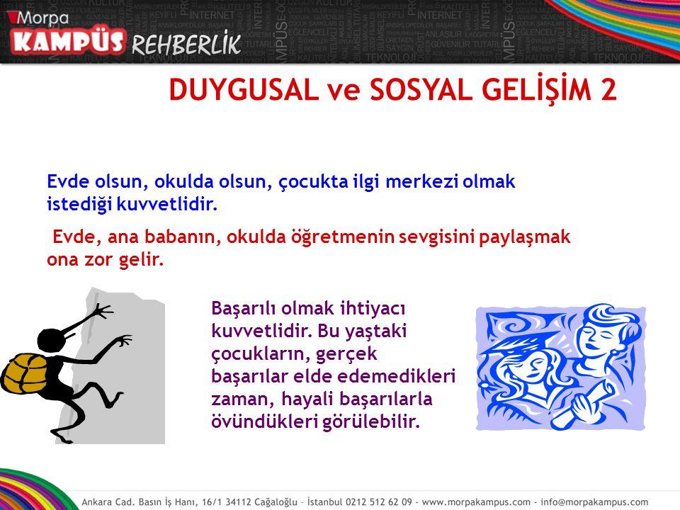 DUYGUSAL ve SOSYAL GELİŞİM 2