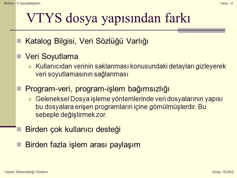 VTYS dosya yapısından farkı