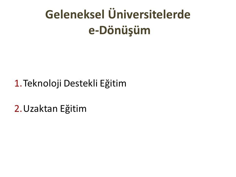 Geleneksel Üniversitelerde e-Dönüşüm