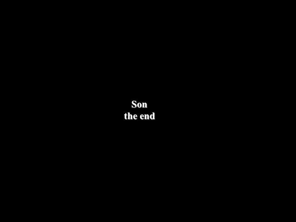 Son the end
