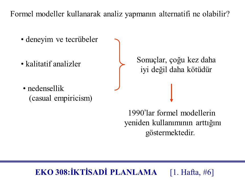 Formel modeller kullanarak analiz yapmanın alternatifi ne olabilir