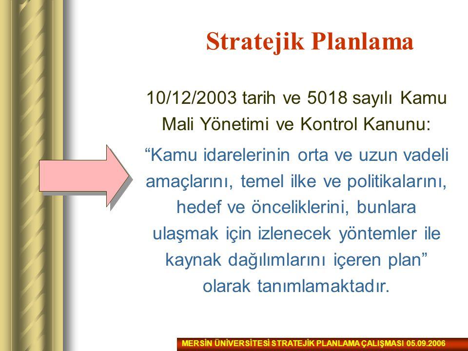 10/12/2003 tarih ve 5018 sayılı Kamu Mali Yönetimi ve Kontrol Kanunu: