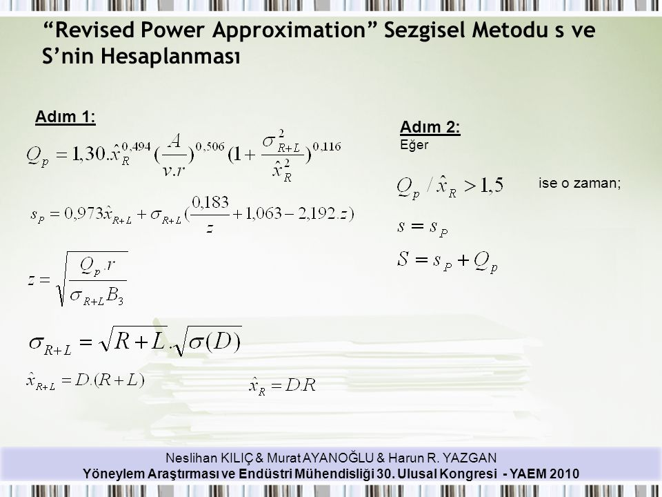 Revised Power Approximation Sezgisel Metodu s ve S'nin Hesaplanması