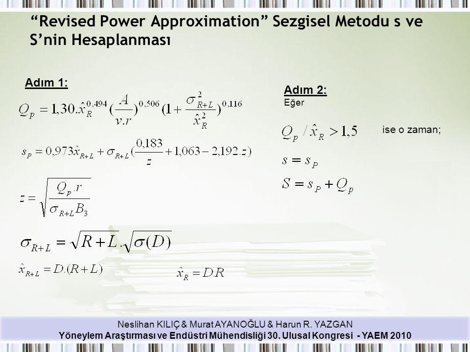 Revised Power Approximation Sezgisel Metodu s ve S'nin Hesaplanması