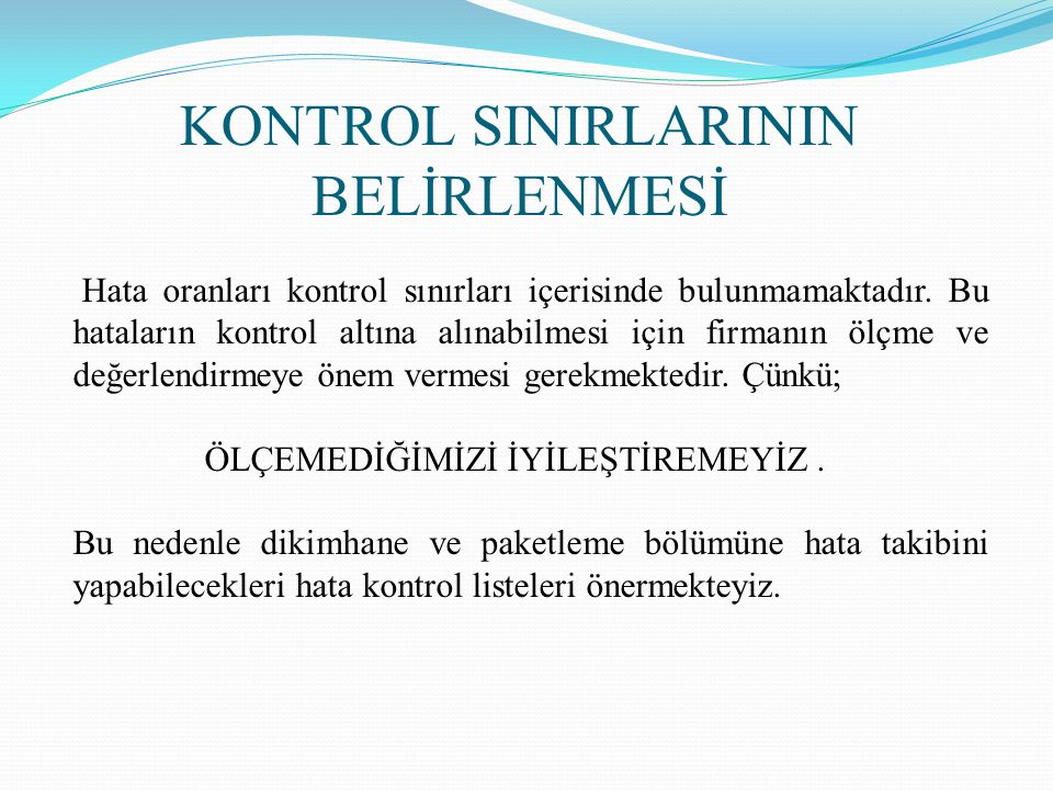 KONTROL SINIRLARININ BELİRLENMESİ