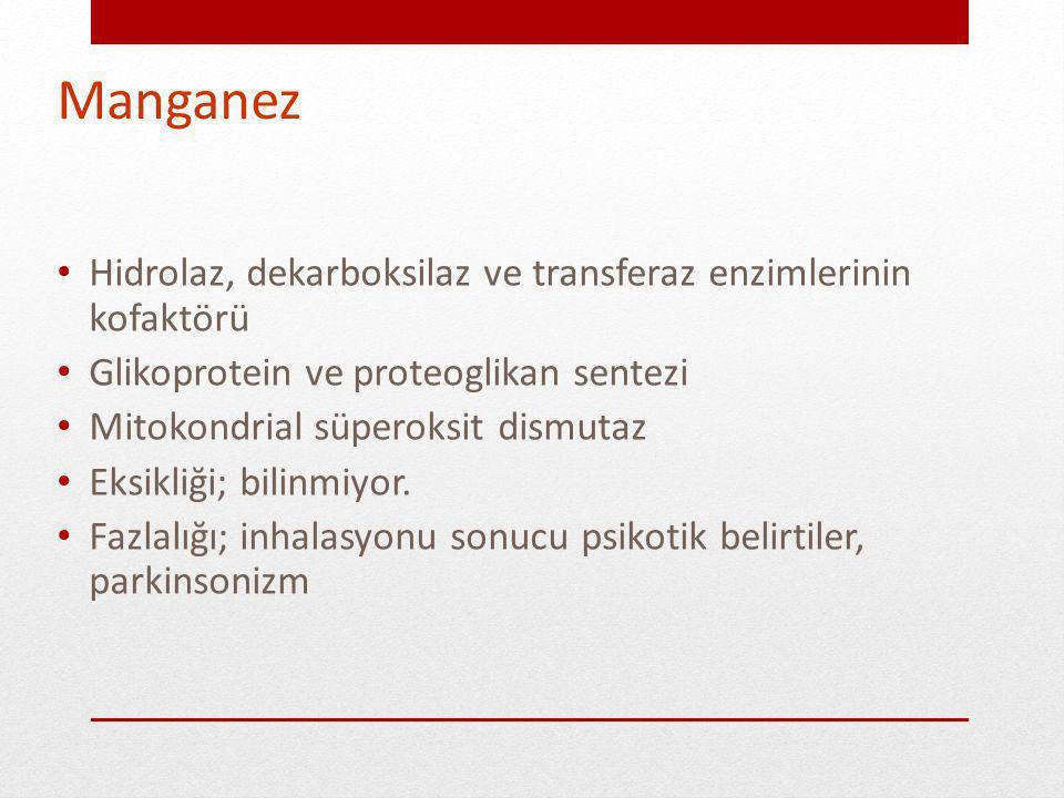 Manganez Hidrolaz, dekarboksilaz ve transferaz enzimlerinin kofaktörü