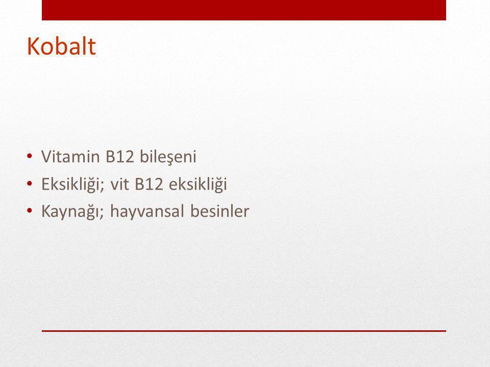 Kobalt Vitamin B12 bileşeni Eksikliği; vit B12 eksikliği