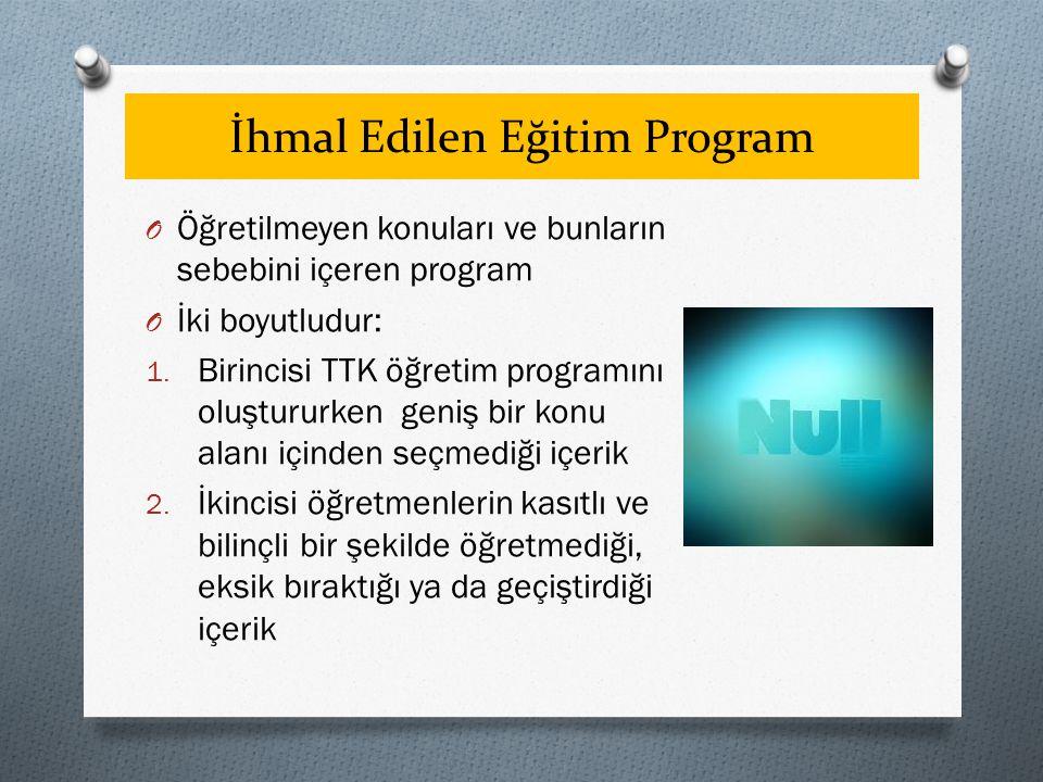 İhmal Edilen Eğitim Program