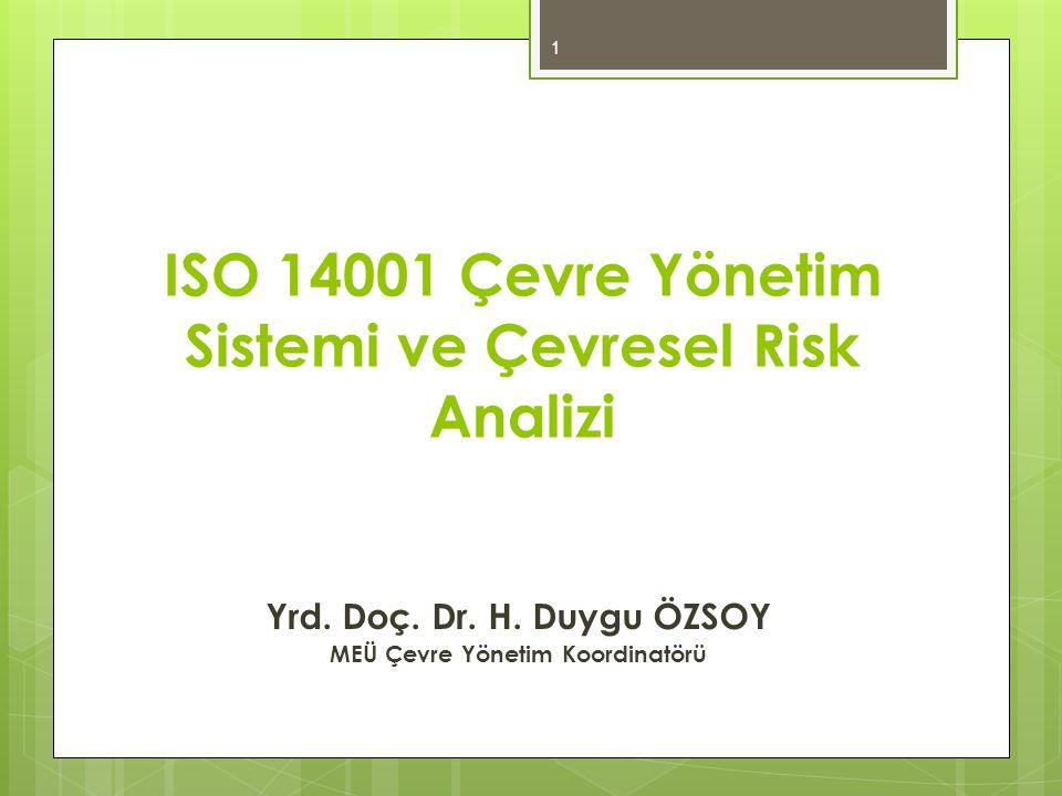 ISO 14001 Çevre Yönetim Sistemi ve Çevresel Risk Analizi
