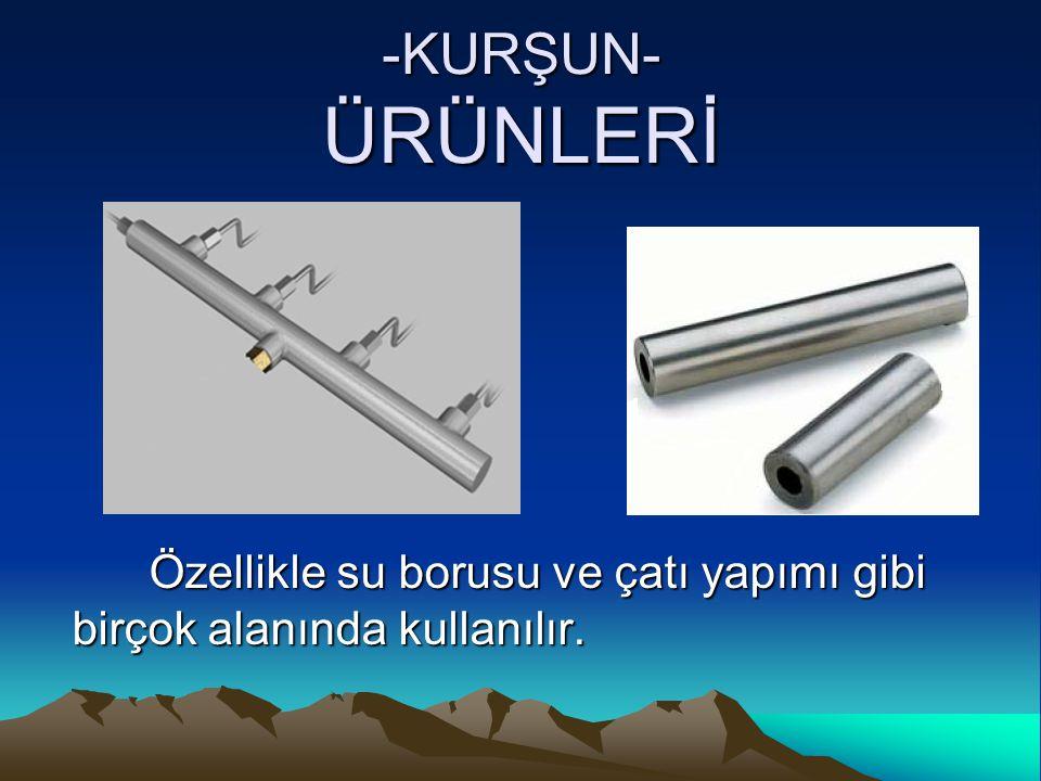 Özellikle su borusu ve çatı yapımı gibi birçok alanında kullanılır.