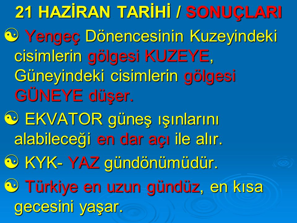 21 HAZİRAN TARİHİ / SONUÇLARI