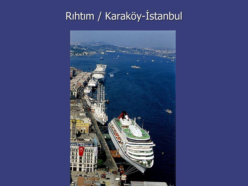 Rıhtım / Karaköy-İstanbul
