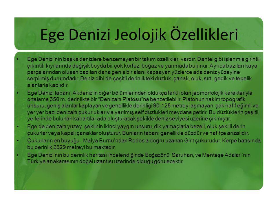 Ege Denizi Jeolojik Özellikleri