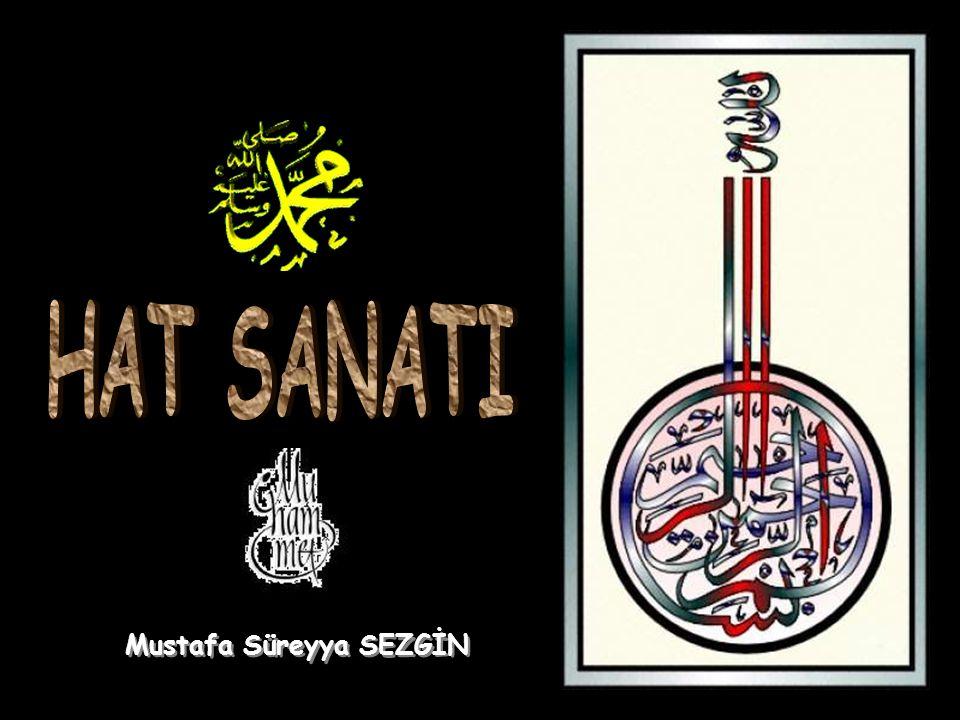 HAT SANATI Mustafa Süreyya SEZGİN