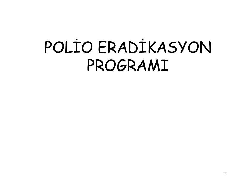 POLİO ERADİKASYON PROGRAMI