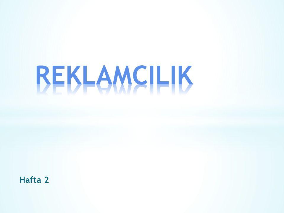 REKLAMCILIK Hafta 2