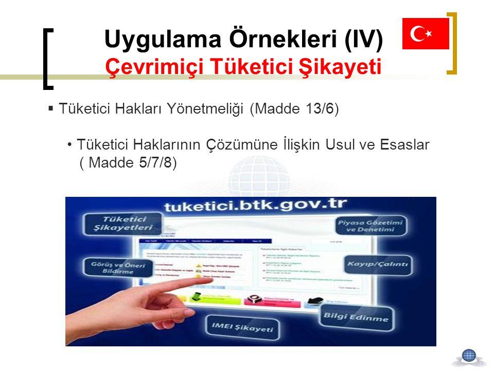 Uygulama Örnekleri (IV) Çevrimiçi Tüketici Şikayeti
