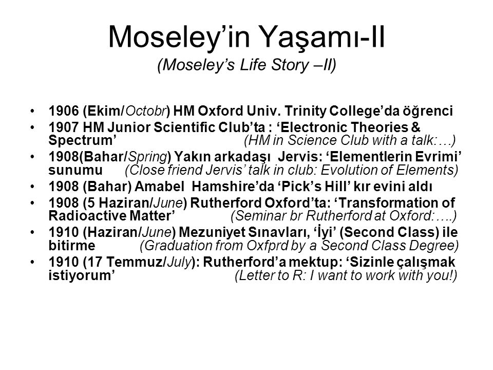 Moseley'in Yaşamı-II (Moseley's Life Story –II)