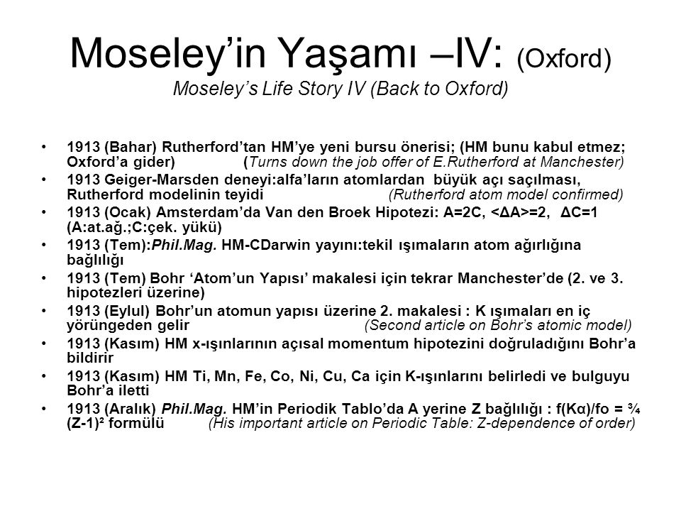 Moseley'in Yaşamı –IV: (Oxford) Moseley's Life Story IV (Back to Oxford)