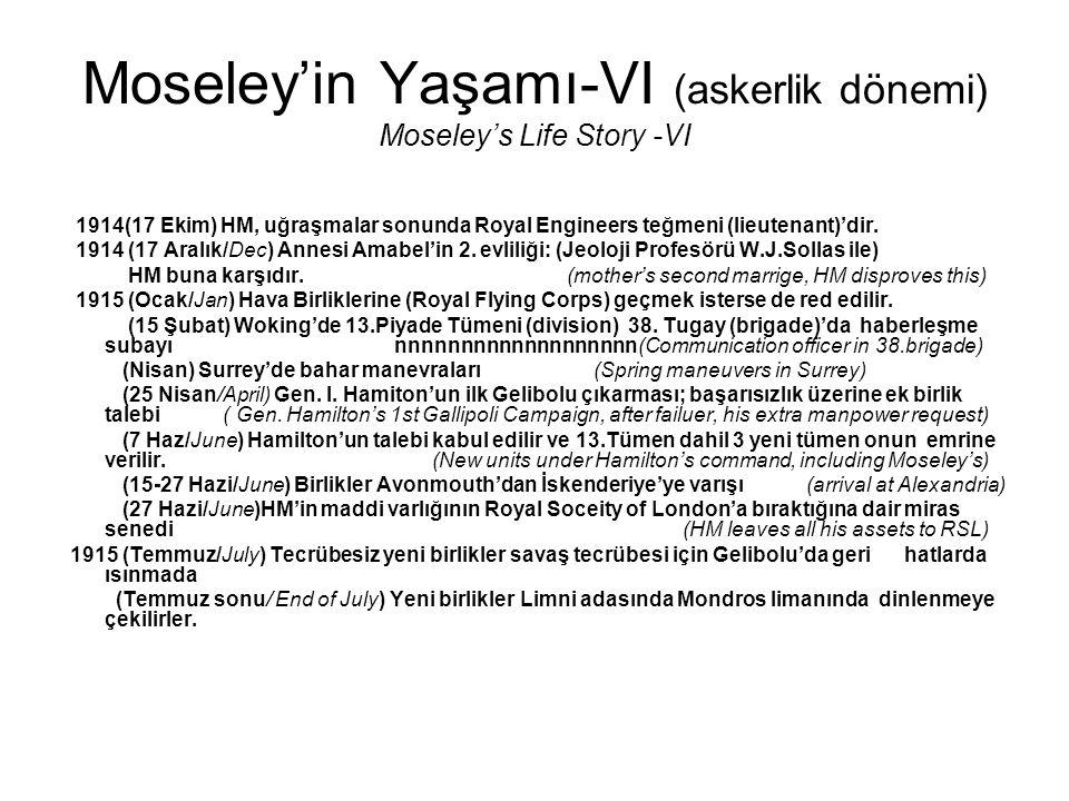 Moseley'in Yaşamı-VI (askerlik dönemi) Moseley's Life Story -VI