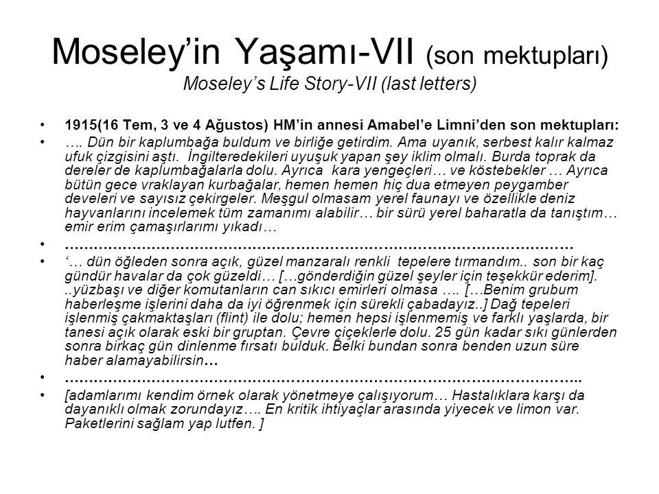 Moseley'in Yaşamı-VII (son mektupları) Moseley's Life Story-VII (last letters)