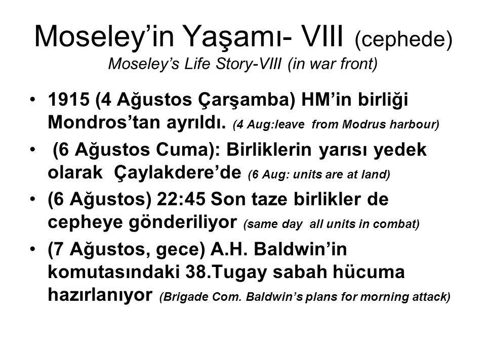 Moseley'in Yaşamı- VIII (cephede) Moseley's Life Story-VIII (in war front)