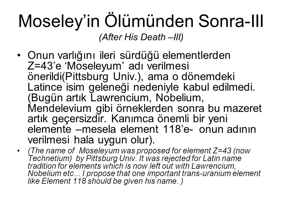 Moseley'in Ölümünden Sonra-III (After His Death –III)