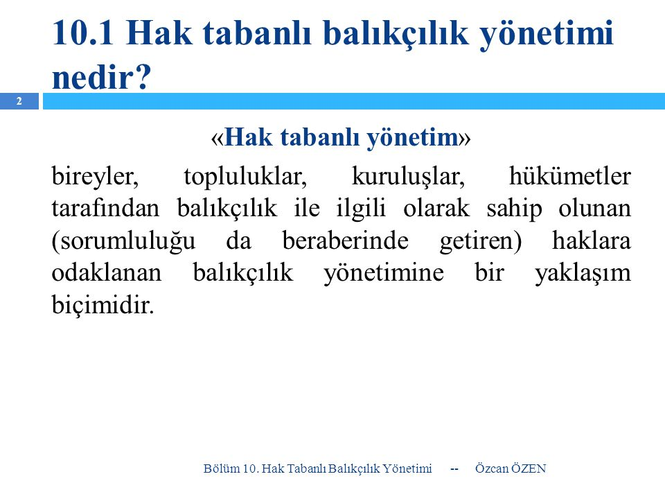 10.1 Hak tabanlı balıkçılık yönetimi nedir