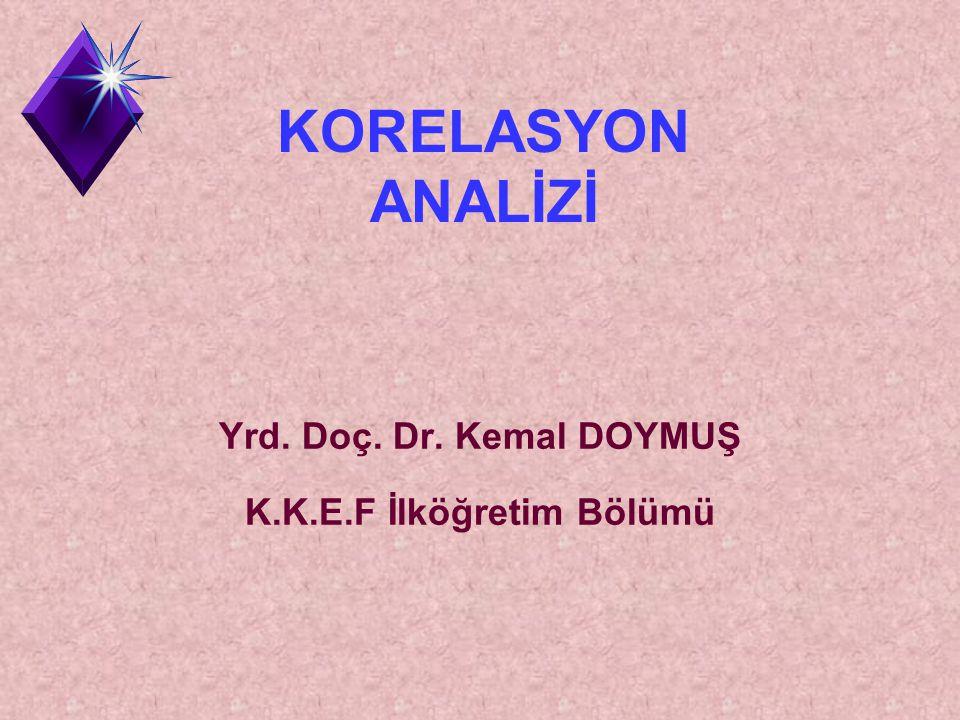 Yrd. Doç. Dr. Kemal DOYMUŞ K.K.E.F İlköğretim Bölümü