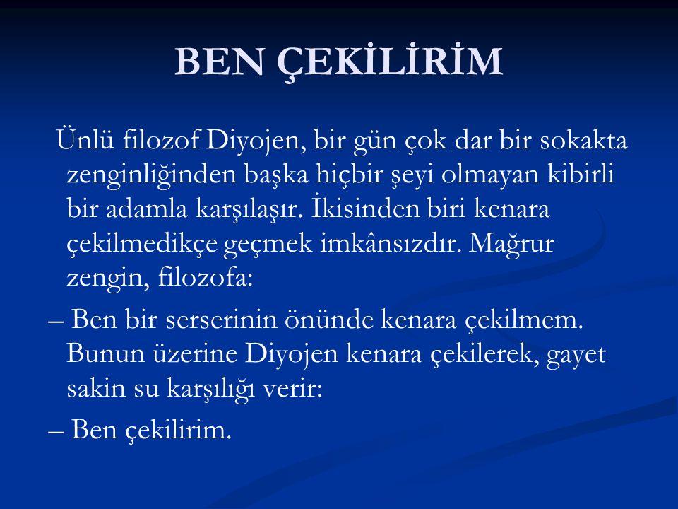 BEN ÇEKİLİRİM