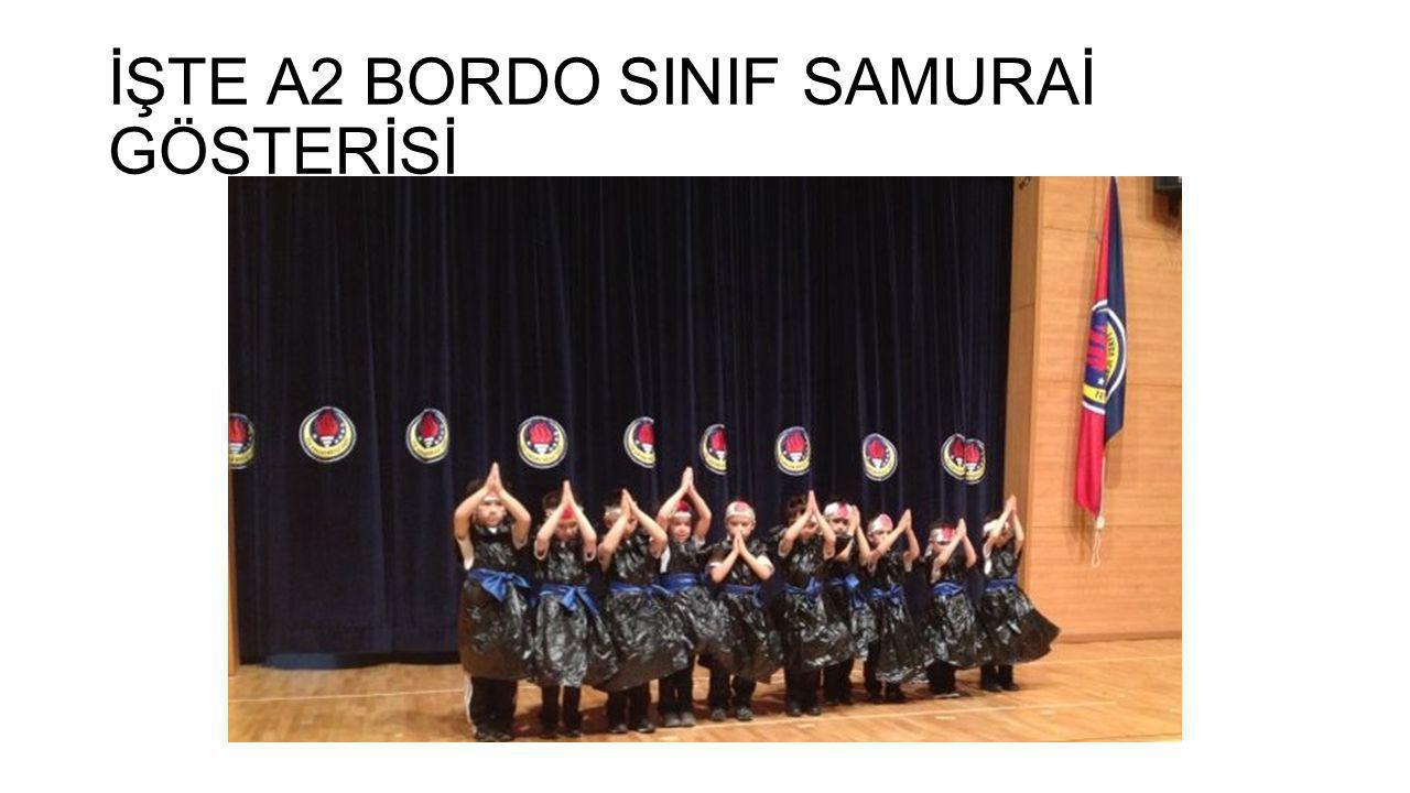 İŞTE A2 BORDO SINIF SAMURAİ GÖSTERİSİ
