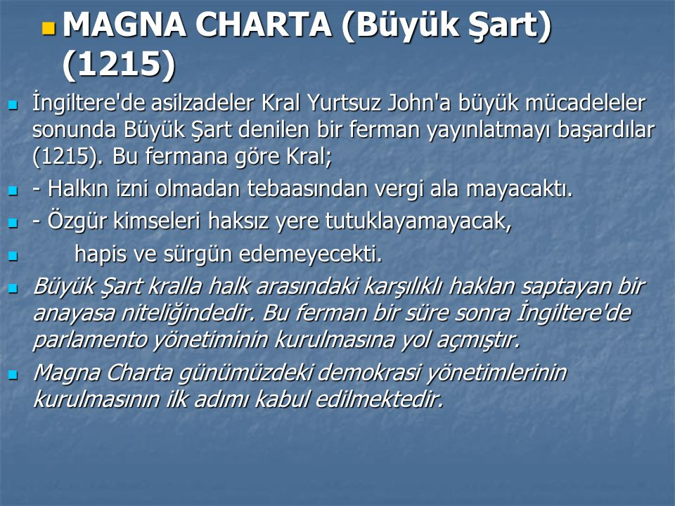 MAGNA CHARTA (Büyük Şart) (1215)